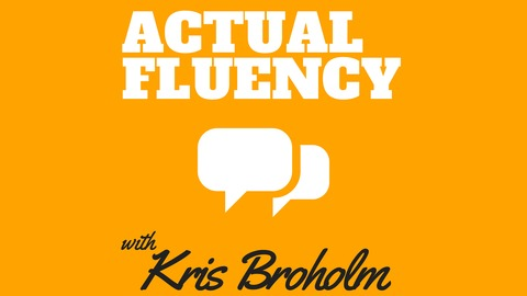 actual fluency