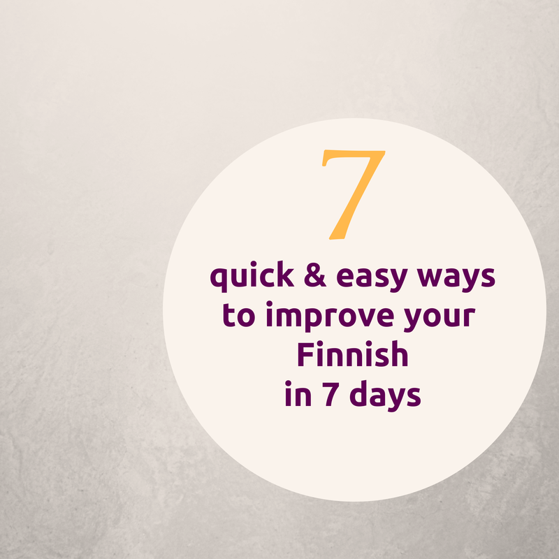7 ways to improve your finnish