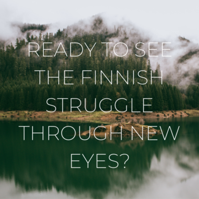 THE FINNISH STRUGGLE THROUGH NEW EYES 800X800 CANVA